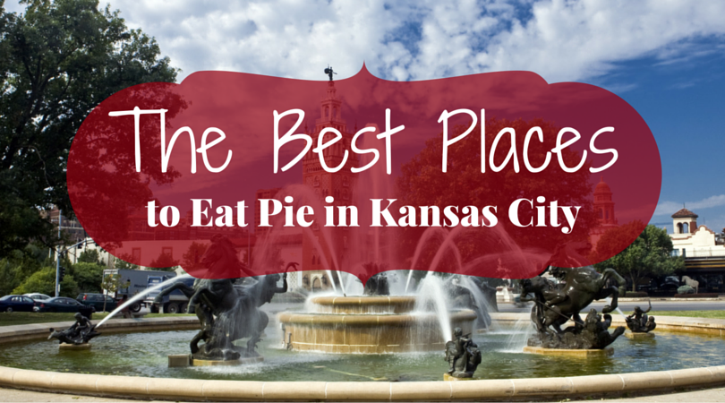 The Best Places to Eat Pie in Kansas City