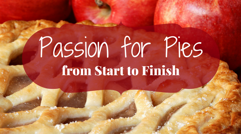 Passion for Pies from start to finish