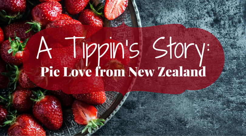 Tippin's Story: Pie Love from New Zealand